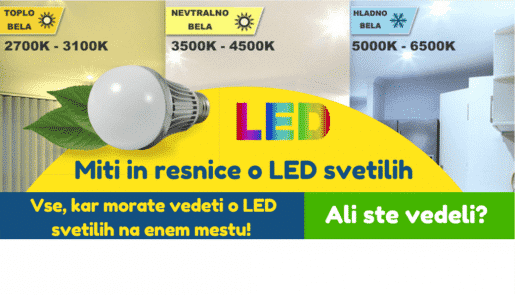 Miti in resnice o LED svetilih